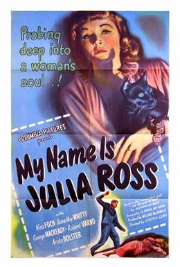 Постер фильма Меня зовут Джулия Росс (1945)