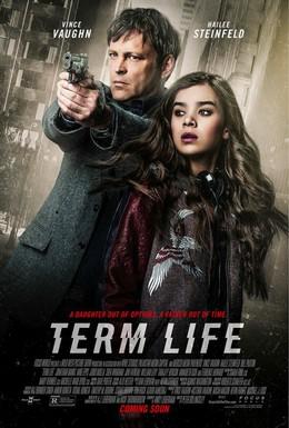 Постер фильма Срок жизни (2016)