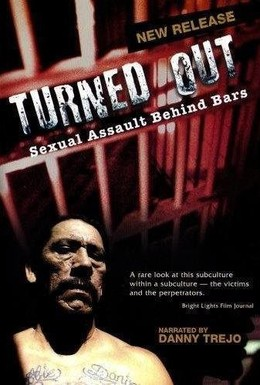 Постер фильма Turned Out: Sexual Assault Behind Bars (2004)