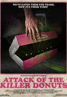 Нападение пончиков-убийц (2016)