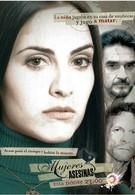 Женщины-убийцы (2007)
