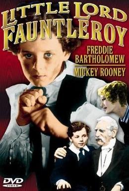 Постер фильма Юный лорд Фаунтлерой (1936)