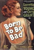 Рожденная быть плохой (1934)
