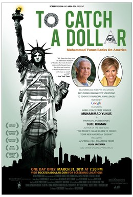 Постер фильма To Catch a Dollar: Muhammad Yunus Banks on America (2010)