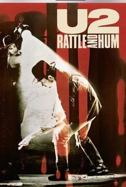Постер фильма U2: Rattle and Hum (1988)