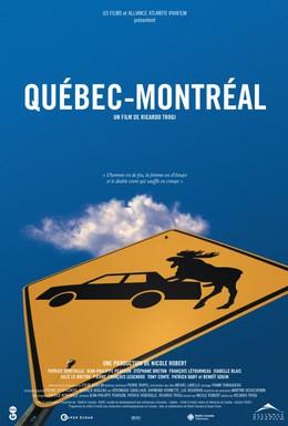 Постер фильма Квебек-Монреаль (2002)