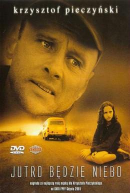 Постер фильма А завтра небеса (2001)