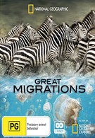National Geographic Television: Великие миграции: Зов природы (2009)