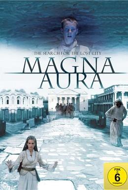 Постер фильма Магна Аура (2009)