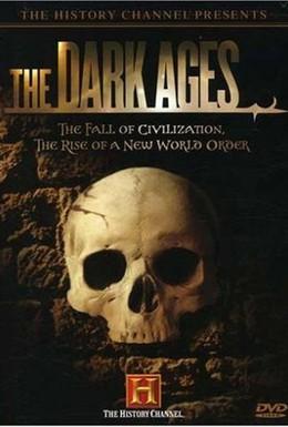 Постер фильма Темные века Средневековья (2007)