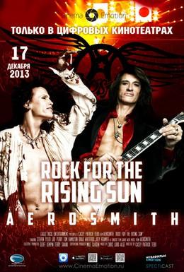 Постер фильма Аэросмит: Рок для восходящего солнца (2013)