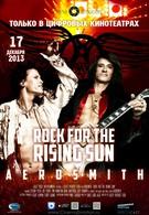Аэросмит: Рок для восходящего солнца (2013)