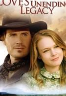 Бесконечное наследство любви (2007)
