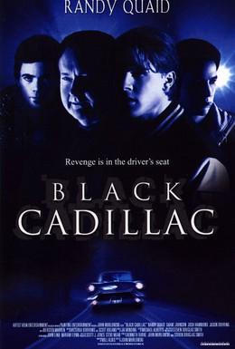 Постер фильма Черный кадиллак (2003)