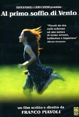 Постер фильма С первым дуновением ветра (2002)