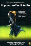 С первым дуновением ветра (2002)