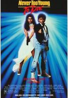 Никогда не рано умирать (1986)