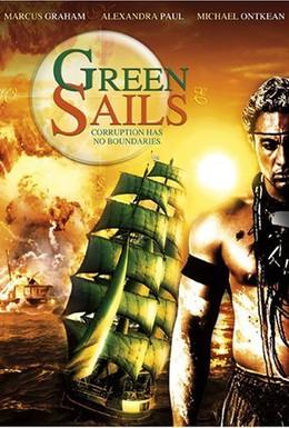 Постер фильма Зеленые паруса (2000)