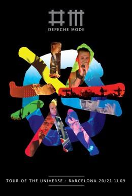 Постер фильма Depeche Mode: Tour of the Universe – Барселона 20/21.11.09 (2010)