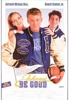 Джонни, будь хорошим (1988)