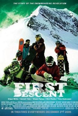 Постер фильма Первый спуск (2005)