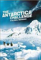 Испытание Антарктикой: Глобальное потепление (2009)