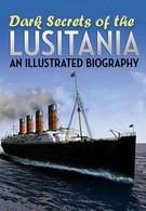 Неразгаданные тайны Лузитании (2012)
