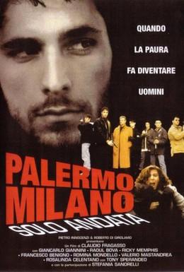 Постер фильма Палермо-Милан: Билет в одну сторону (1995)