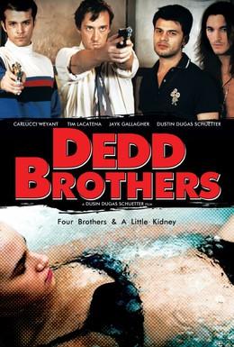 Постер фильма Братья Дедд (2009)