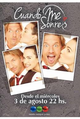 Постер фильма Когда ты мне улыбаешься (2011)