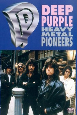 Постер фильма Deep Purple. Пионеры тяжёлого металла (1991)