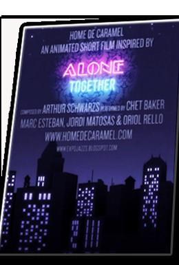 Постер фильма Вместе в одиночестве (2009)