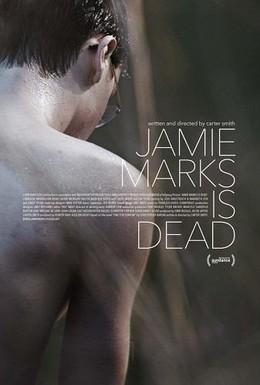 Постер фильма Джейми Маркс мёртв (2014)