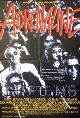 Постер фильма Адреналин (1990)