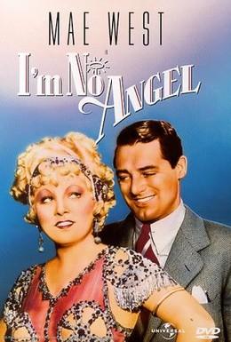 Постер фильма Я не ангел (1933)