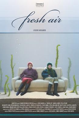Постер фильма Свежий воздух (2006)
