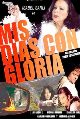 Постер фильма Мои дни с Глорией (2010)