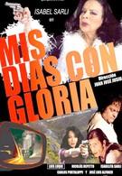 Мои дни с Глорией (2010)