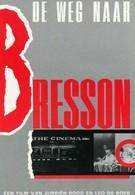 Путь к Брессону (1984)