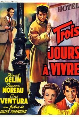 Постер фильма Осталось жить три дня (1957)