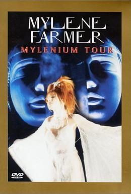Постер фильма Mylène Farmer: Mylenium Tour (2000)