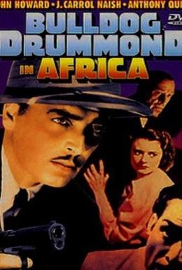 Постер фильма Бульдог Драммонд в Африке (1938)