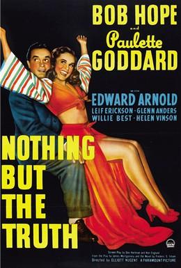 Постер фильма Ничего, кроме правды (1941)