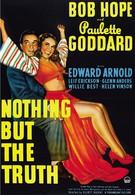 Ничего, кроме правды (1941)