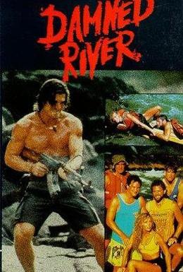 Постер фильма Проклятая река (1989)