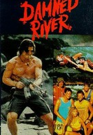 Проклятая река (1989)