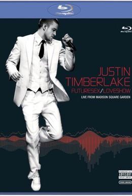 Постер фильма Justin Timberlake FutureSex/LoveShow (2007)