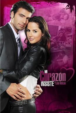 Постер фильма Моё сердце настаивает (2011)