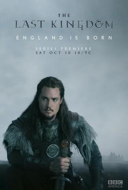 Постер фильма Последнее королевство (2015)