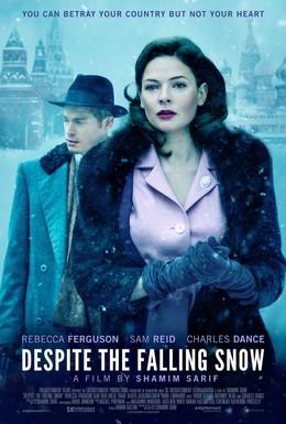 Постер фильма Несмотря на падающий снег (2016)